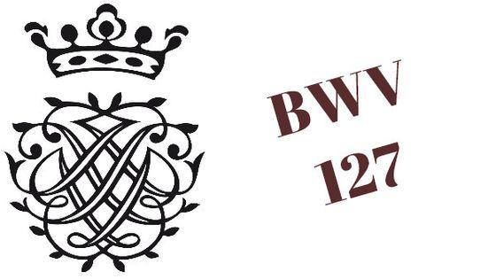 Monogramme de Bach / BWV 127