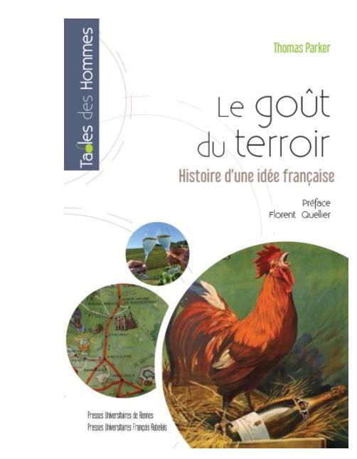 """couverture de l'ouvrage de Thomas Parker """"Le goût du terroir - Histoire d'une idée française"""""""
