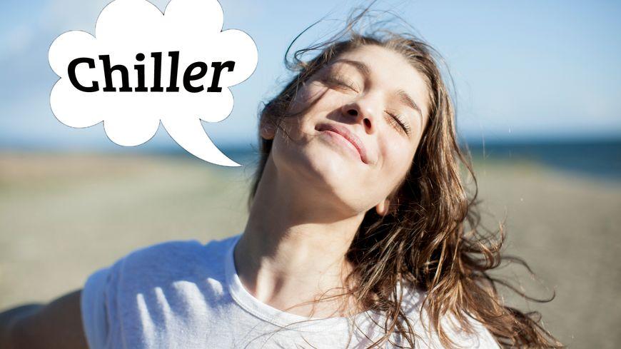 "Le verbe ""Chiller"" dans le Dico des Ados"