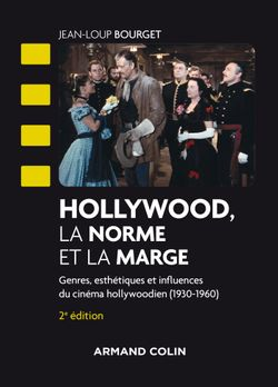 Hollywood, la norme et la marge