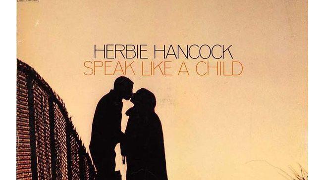 Herbie Hancock sextet - Speak like a child (Blue Note 84279)