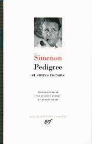 Georges Simenon - Pedigree et autres romans