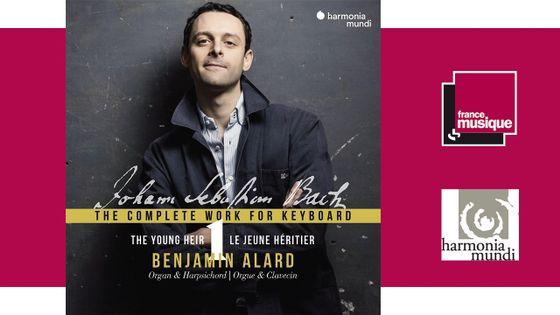 Benjamin Alard - The Young Heir, intégrale de l'oeuvre pour clavier Bach