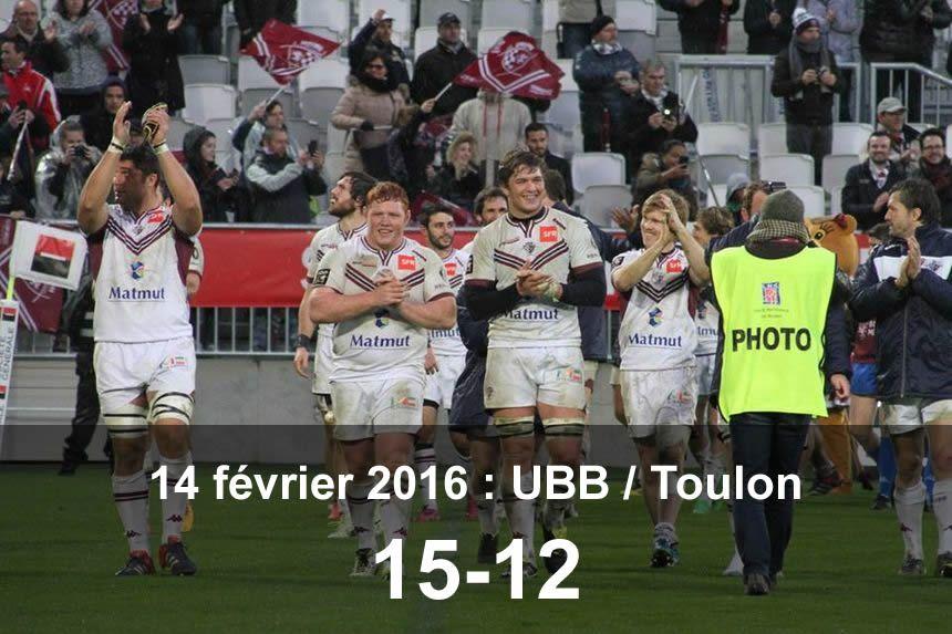 14 février 2016 : UBB / Toulon (15-12)