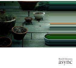 Album Async de Ryuichi Sakamoto (Milan, 2017)