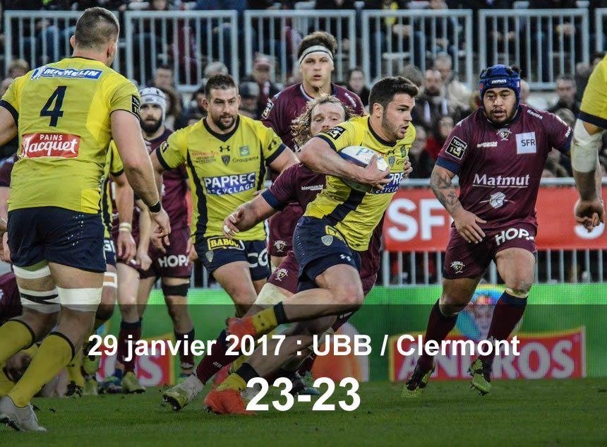 29 janvier 2017 : UBB / Clermont (23-23)