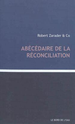 Abécedaire de la réconciliation