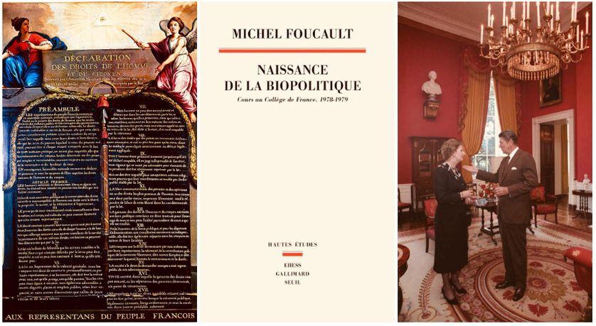 """Déclaration des droits de l'homme et du citoyen, Le Barbier, 1789/Cours de M. Foucault consacré en 1979 au libéralisme & publié en 1997 sous le titre de """"Naissance de la biopolitique""""/Reagan & Thatcher in the White House Red Room., 29 Sept. 1983"""