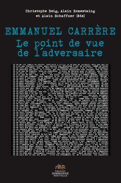 Emmanuel Carrère, le point de vue de l'adversaire