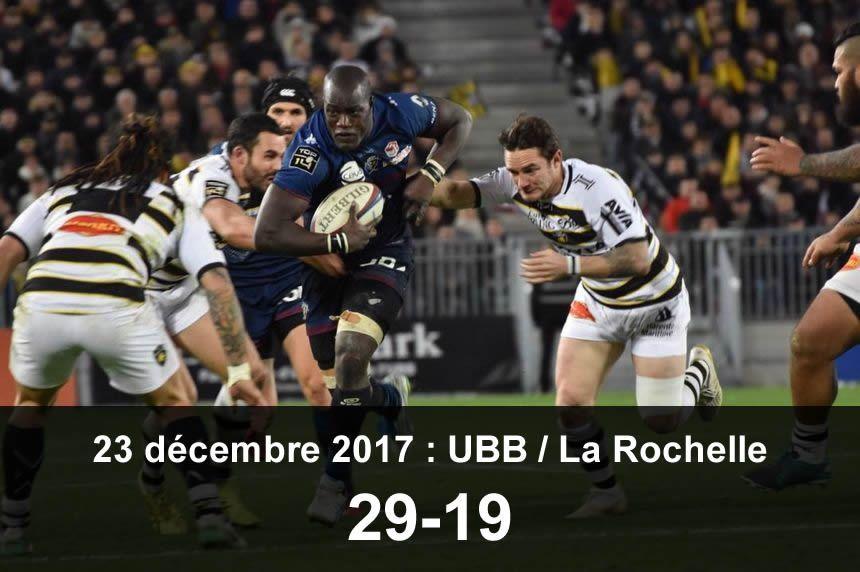 23 décembre 2017 : UBB / La Rochelle (29-19)