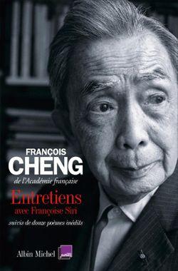 François Cheng. Entretien avec Françoise Siri.