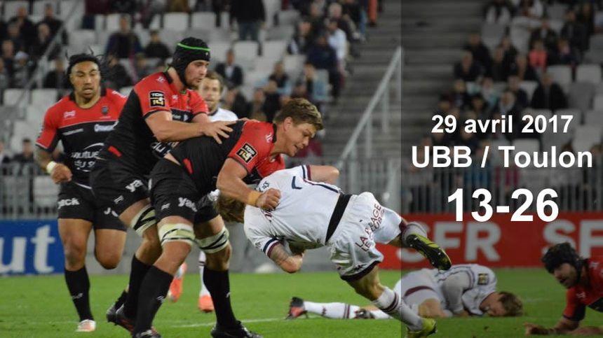 29 avril 2017 : UBB / Toulon (13-26)