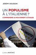 Un populisme à l'italienne ? Comprendre le mouvement 5 étoiles.