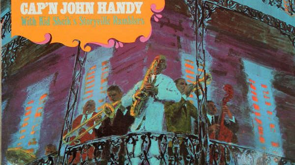 Cap'n John Handy with Kid Sheik's Storyville Ramblers  :  New Orleans and the blues (illustration Mike Ludlow)   -  RCA 740 594 ou LSP 3929