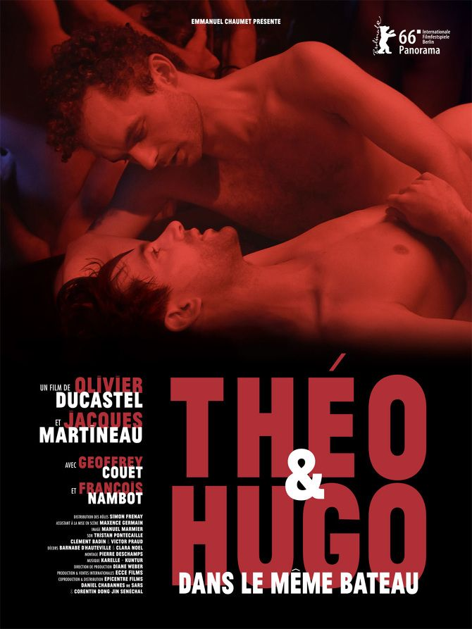 """Affiche du film d'Olivier Ducastel et Jacques Martineau """"Théo & Hugo dans le même bateau"""" 2016"""