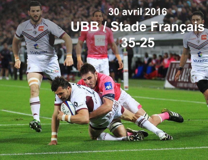 30 avril 2016 : UBB / Stade Français (35-25)