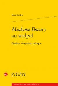 Madame Bovary au scalpel - Yvan Leclerc