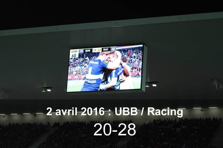 2 avril 2016 : UBB / Racing (20-28)