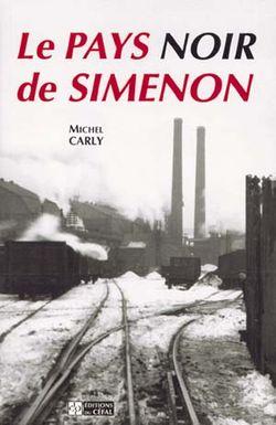 Le Pays noir de Simenon - Michel Carly