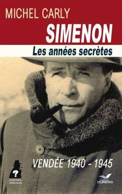 Michel Carly - Simenon, les années secrètes