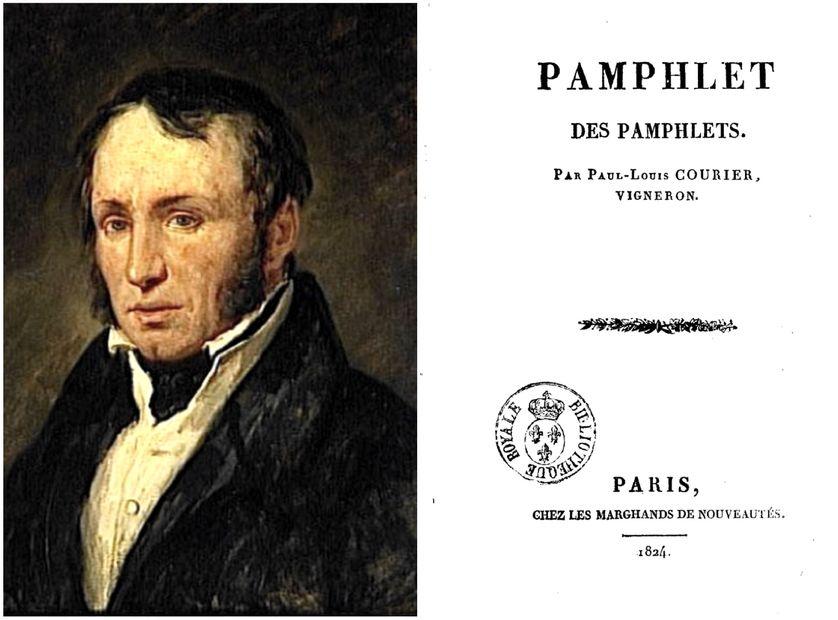"""Paul-Louis Courier (1772-1825) par Ary Scheffer, vers 1830 et la page de garde de son """"Pamphlet des pamphlets,  publié et vendu chez """"les marchands de nouveautés"""" en 1824"""","""