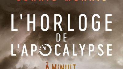 """L'Horloge de l'apocalypse"" de Lorris Murail"