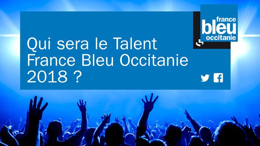 Le Talent France Bleu Occitanie