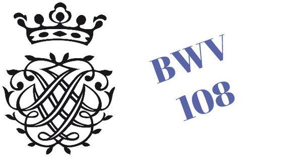 Cantate BWV 108