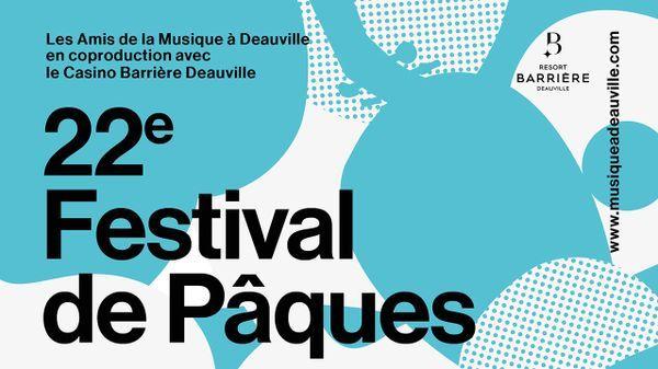 22ème Festival de Pâques de Deauville © Musique à Deauville