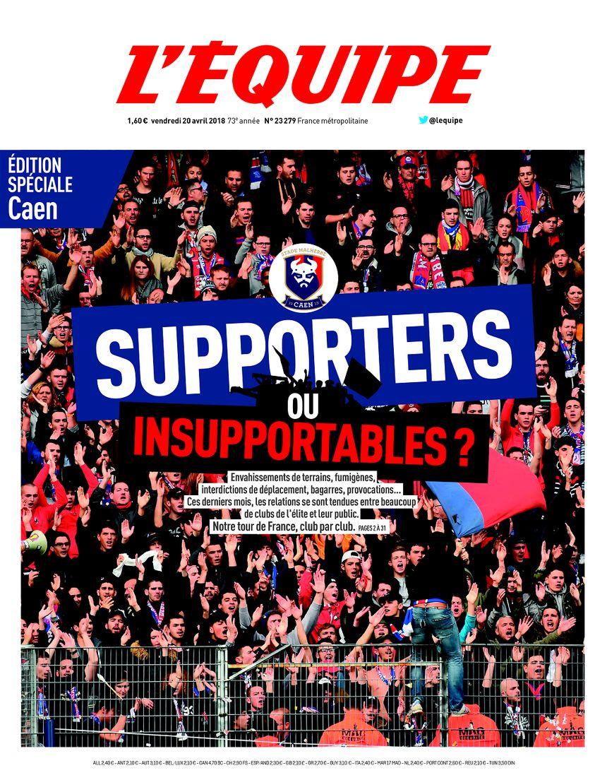 La Une de l'édition de L'Équipe consacrée aux supporters du Stade Malherbe Caen ce vendredi 20 avril 2018.
