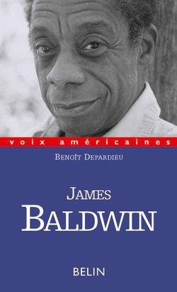 James Baldwin, l'évidence des choses qu'on ne dit pas - Virginie Depardieu