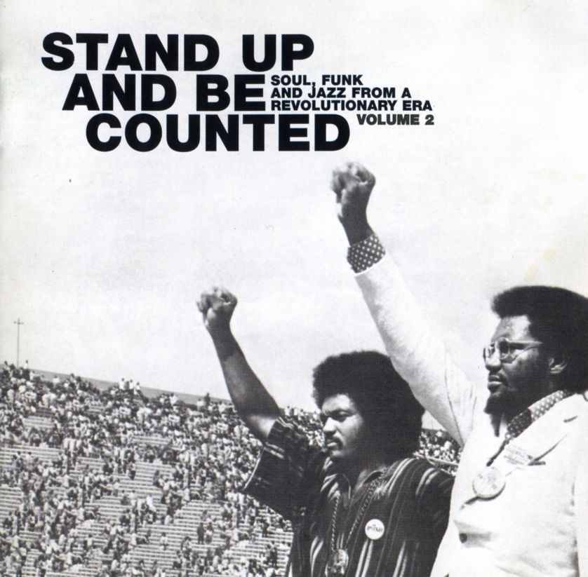 """Stand Up And Be Counted"": Soul, Funk And Jazz From A Revolutionary Era Volume 2 (Harmless, 2000)"