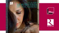 Sortie CD : Mariana Flores - Claudio Monteverdi : Lettera Amorosa