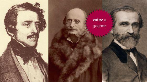 (g>d) Gaetano Donizetti © DP / Jacques Offenbach photographié par Nadar © Gallica - DP / Giuseppe Verdi © collection De Agostini / Getty