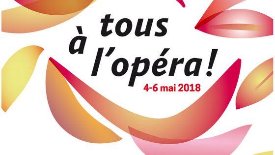 Tous à l'Opéra !, les 4, 5 et 6 mai 2018