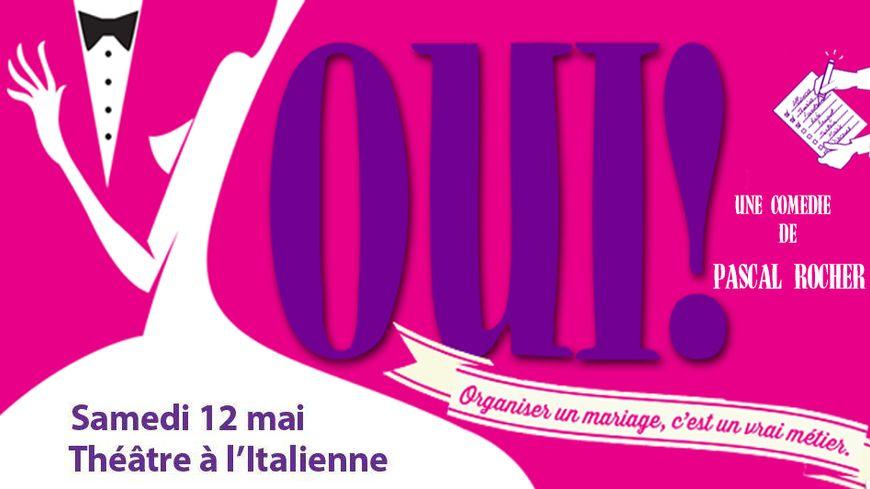 Oui ! Au théâtre à l'italienne de Cherbourg-en-Cotentin le 12 mai avec France Bleu
