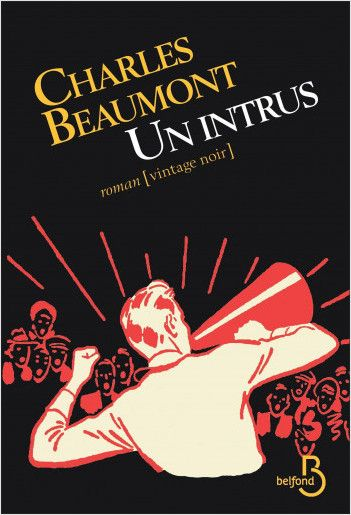 Un intrus, Charles Beaumont