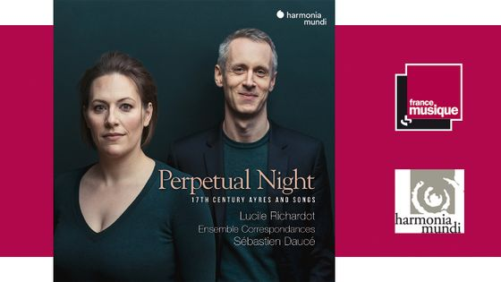 Perpetual Night - Lucile Richardot, Ensemble Correspondances, Sébastien Daucé
