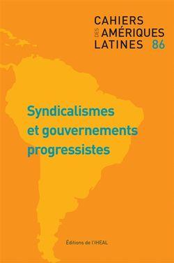 Syndicalismes et gouvernements progressistes