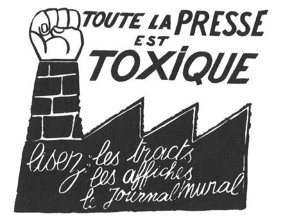 Affiche de mai 68. Face aux critiques de la presse, il faut réaffirmer que les faits sont révolutionnaires.