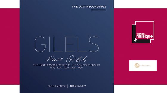 Emil Gilels - The unreleased recitals at the Concertgebouw