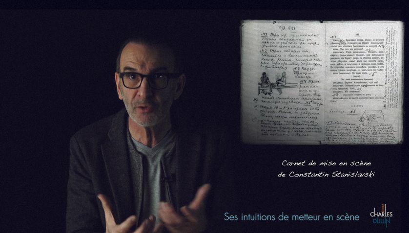 """Un MOOC de l'Ecole Charles Dullin : """"Carnet de mise en scène de Constantin Stanislavski"""""""