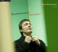 Préludes de Rachmaninov par Boris Berezovsky