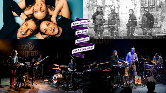 (g>d / h>b) Ikuy Doki / Novembre / Armel Dupas trio / nOx.3 & Linda Olàh