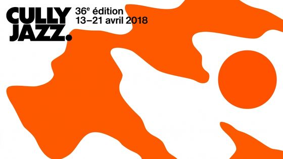 Cully Jazz. 36e édition - 13 au 21 avril 2018