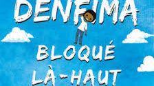 """Visuel """"Bloqué Là-Haut"""""""