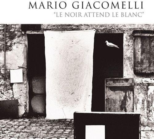 """Couverture du livre de Mario Giacomelli """"Le noir attend le blanc"""""""