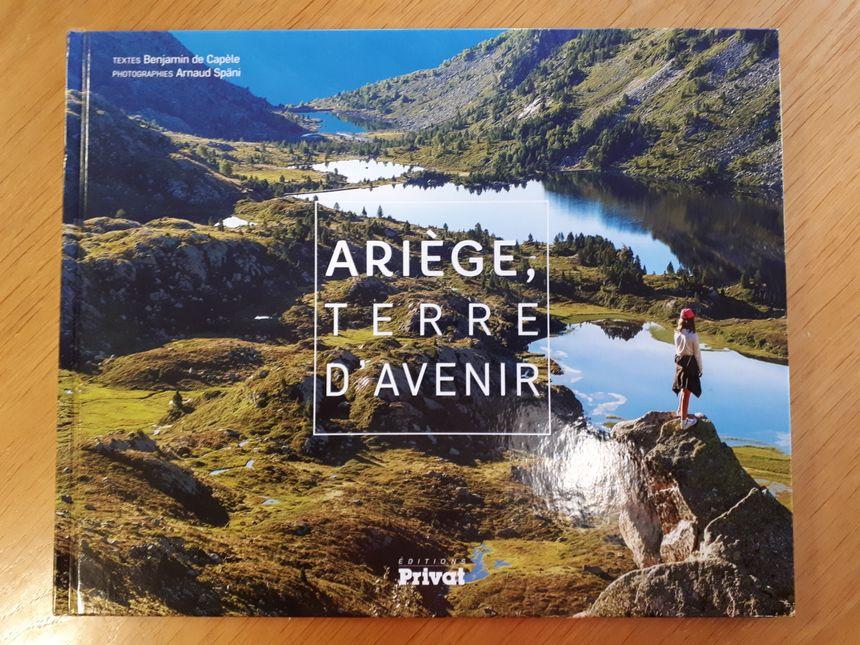 Livre Ariège, Terre d'Avenir aux éditions Privat