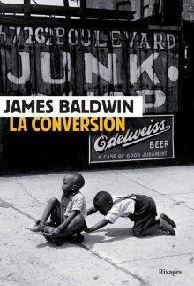 La Conversion - James Baldwin