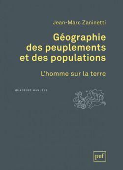Géographie des peuplements et des populations, Presses universitaires de France, 2017.